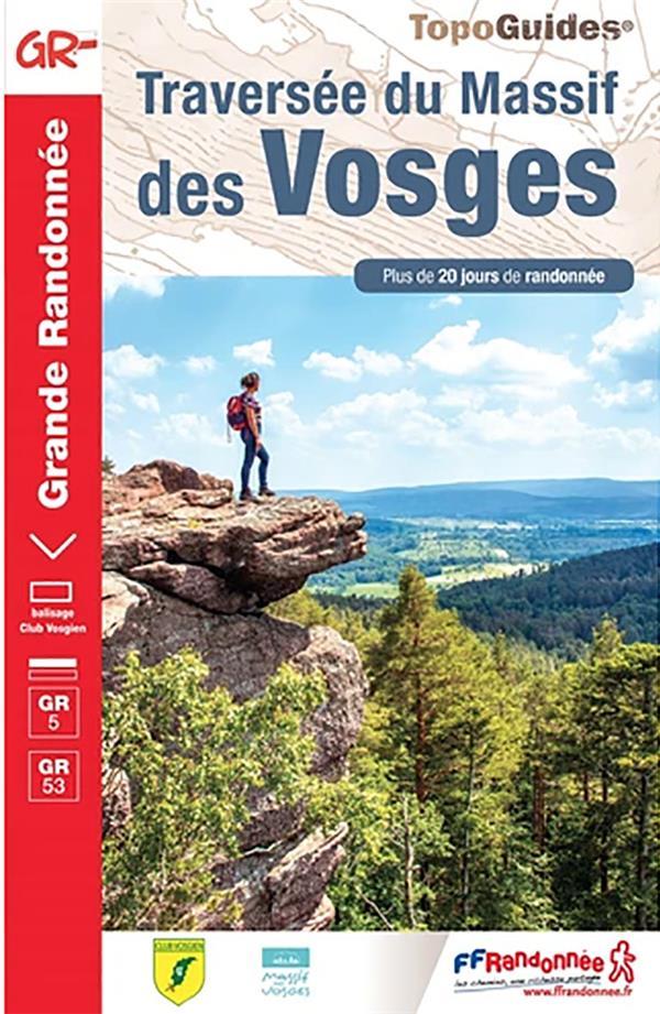 TRAVERSEE DU MASSIF DES VOSGES : GR5, GR53