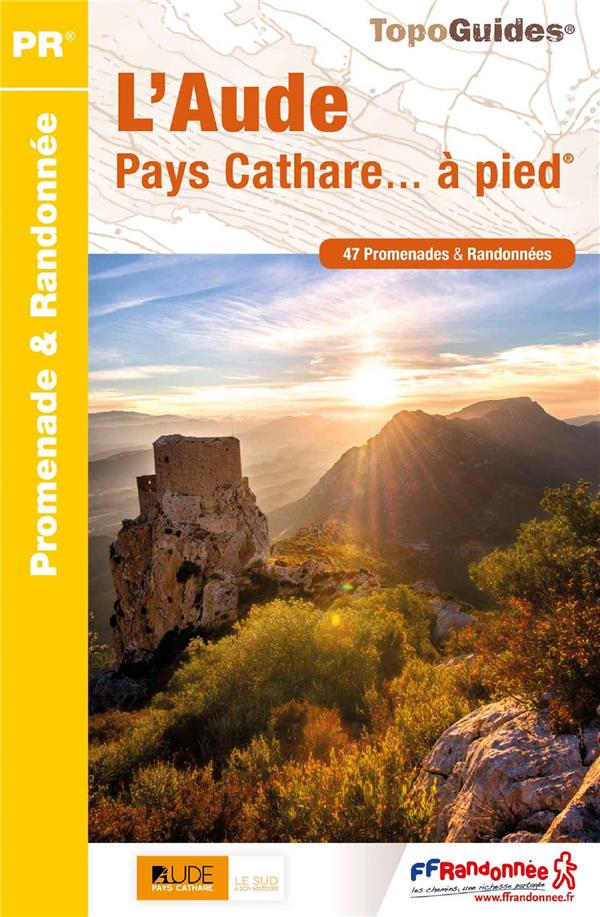 L'AUDE  -  PAYS CATHARE... A PIED COLLECTIF FFRP