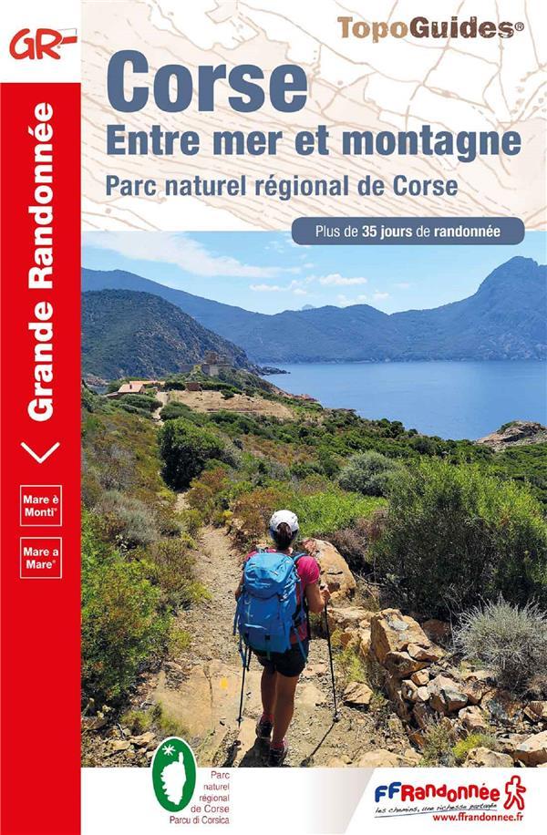 CORSE  -  ENTRE MER ET MONTAGNE  -  PARC NATUREL REGIONAL DE CORSE COLLECTIF FFRP