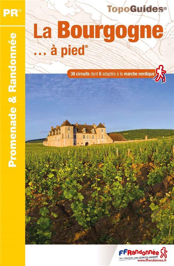 LA BOURGOGNE A PIED - RE14  COLLECTIF FFRP