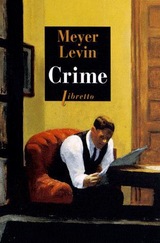 CRIME LEVIN MEYER LIBRETTO