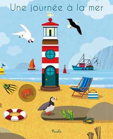 Une journée à la mer Colas des Francs Nicole Piccolia