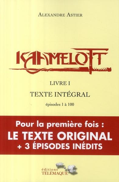 KAAMELOTT T.1 ASTIER, ALEXANDRE TELEMAQUE EDIT