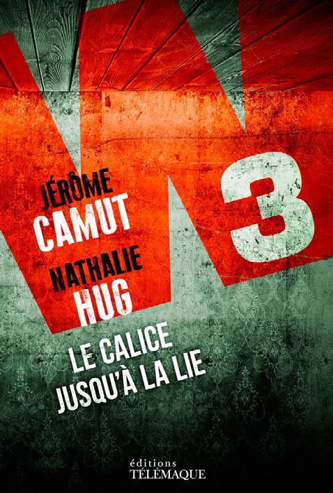 Hug Nathalie - W3 LE CALICE JUSQU A LA LIE