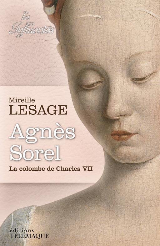 Lesage Mireille - Agnès Sorel