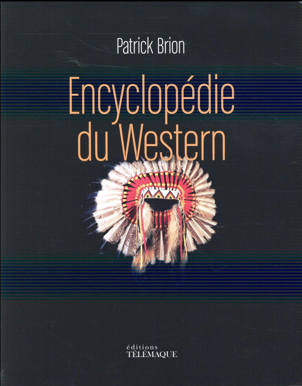 ENCYCLOPEDIE DU WESTERN BRION PATRICK Télémaque