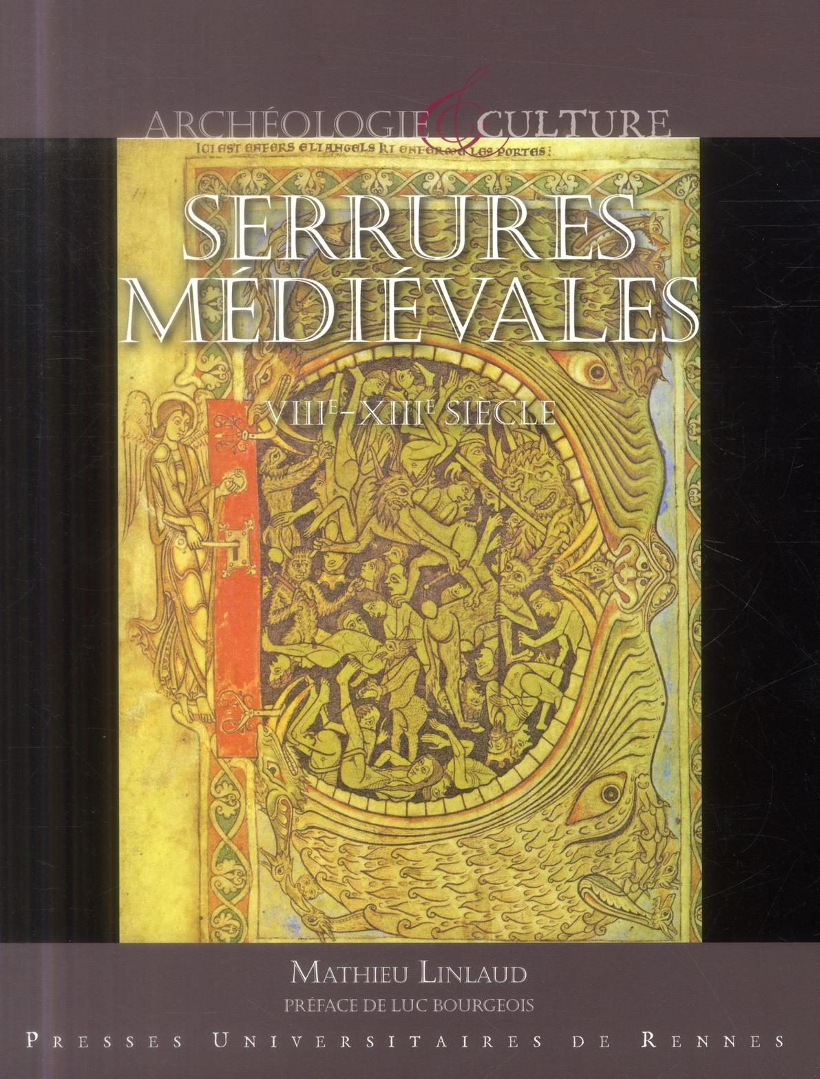 SERRURES MEDIEVALES LINLAUD M Presses universitaires de Rennes