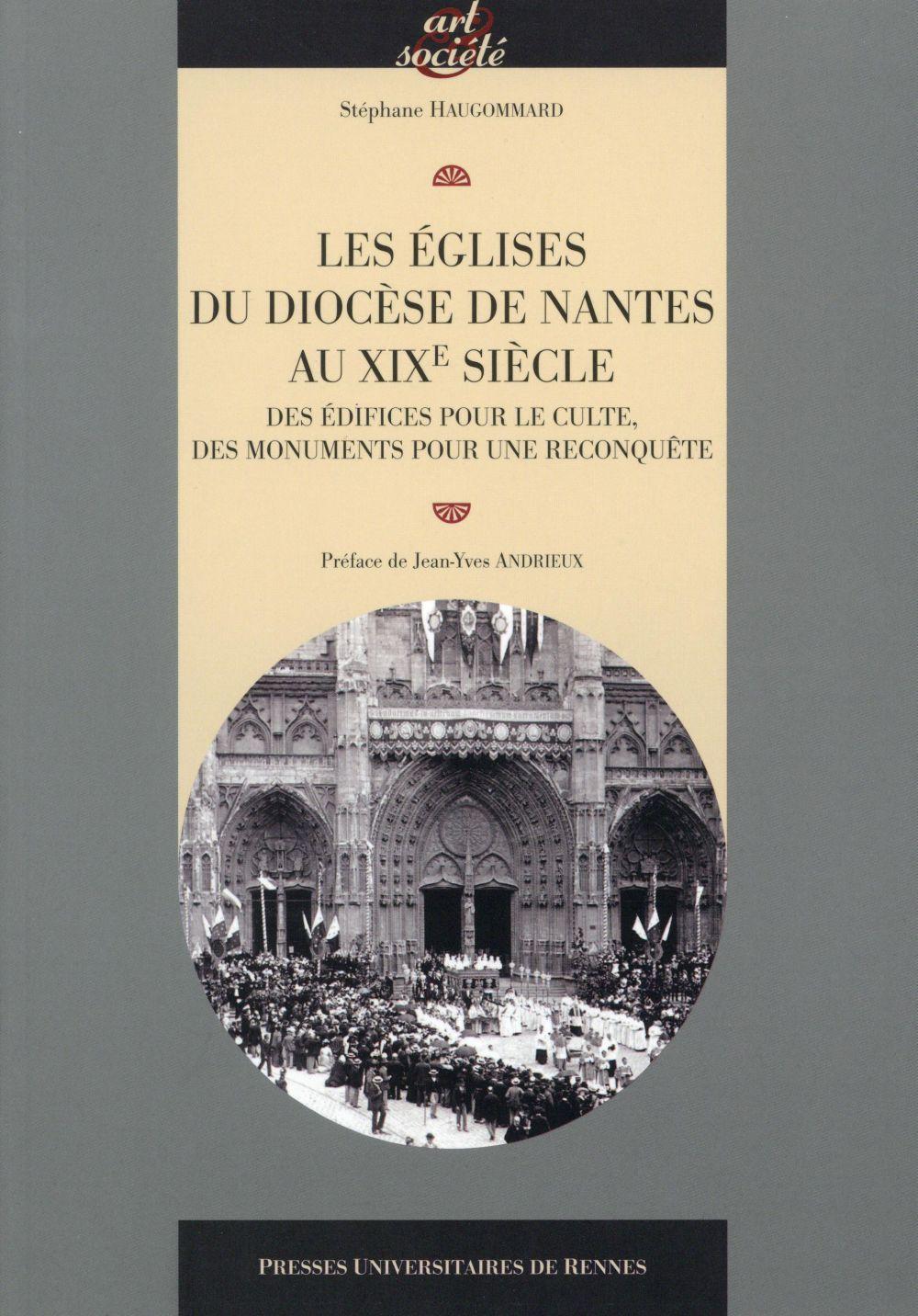 EGLISES DU DIOCESE DE NANTES AU XIXE SIECLE