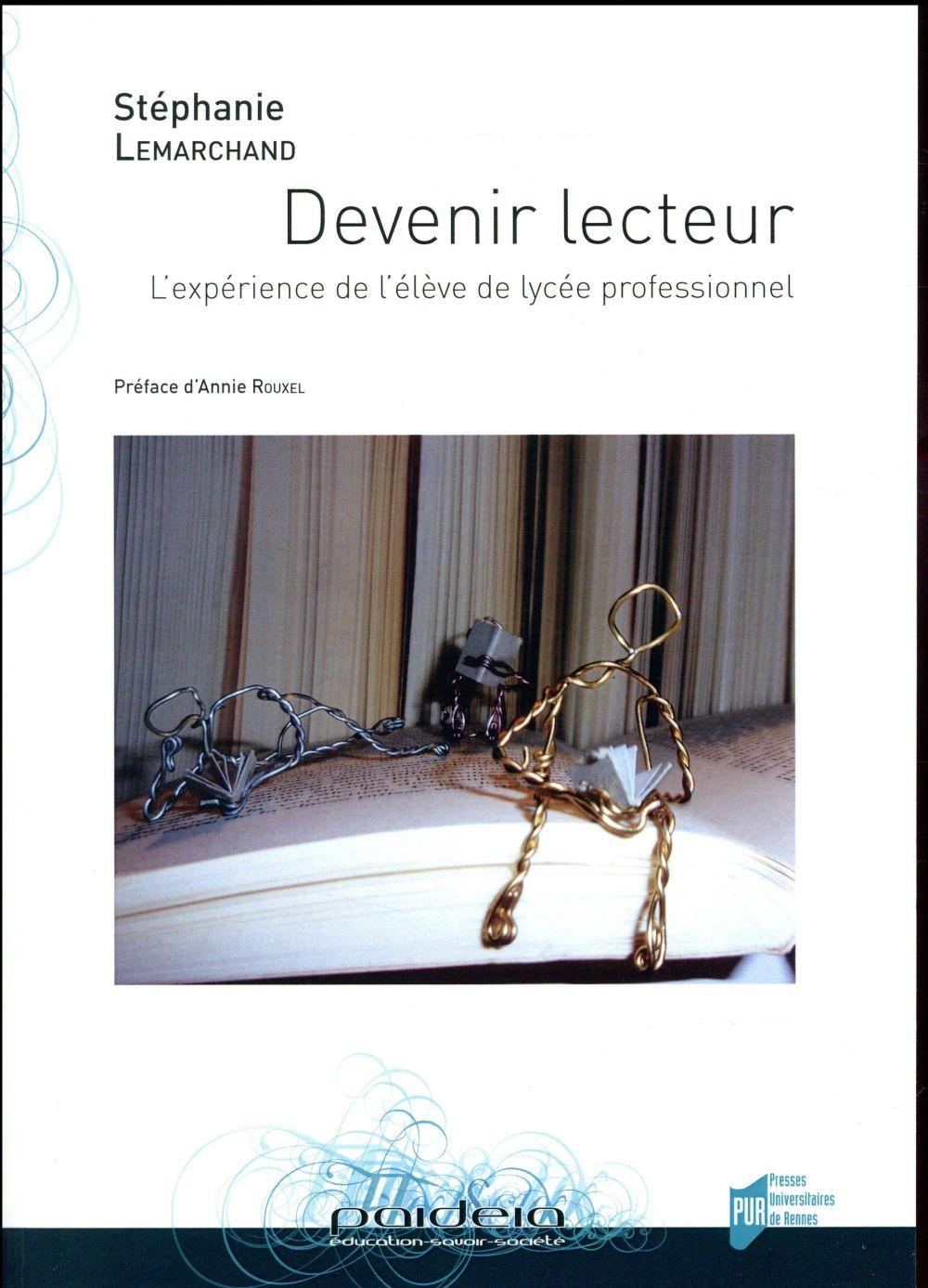 DEVENIR LECTEUR - L EXPERIENCE DE L ELEVE DE LYCEE PROFESSIONNEL