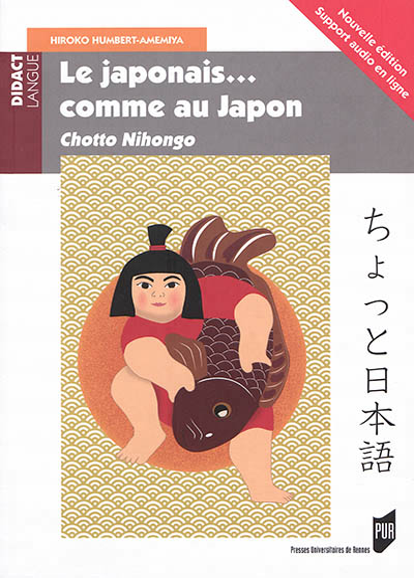 LE JAPONAIS... COMME AU JAPON - CHOTTO NIHONGO