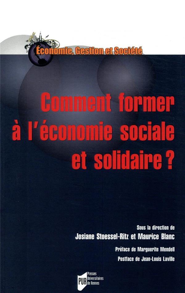COMMENT FORMER A L'ECONOMIE SOCIALE ET SOLIDAIRE ?