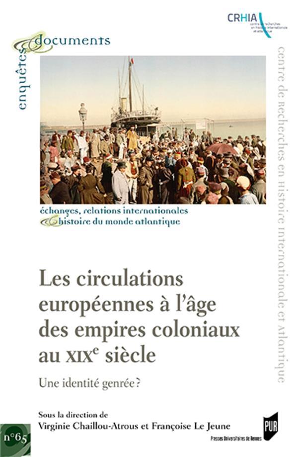 LES CIRCULATIONS EUROPEENNES A L'AGE DES EMPIRES COLONIAUX AU XIXE SIECLE