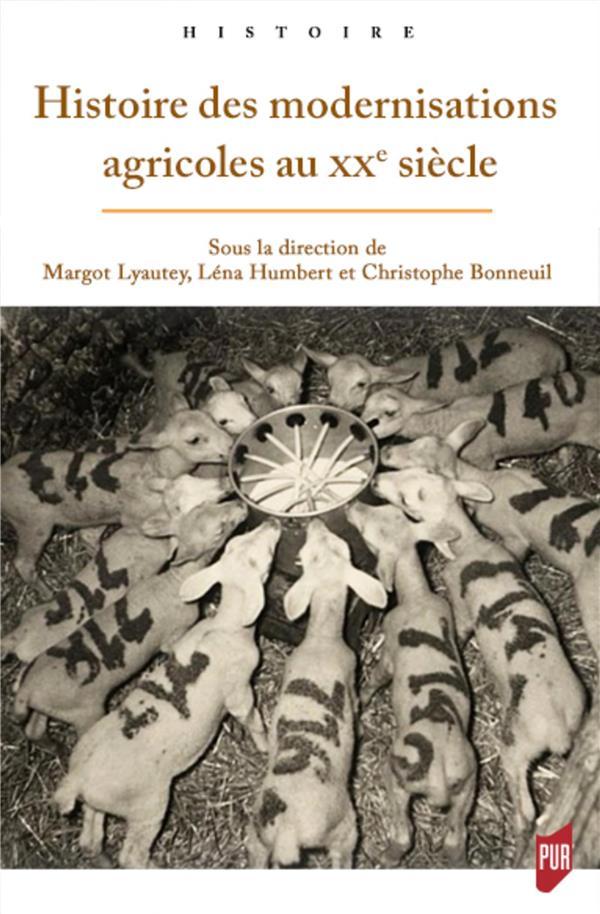 HISTOIRE DES MODERNISATIONS AGRICOLES AU XXE SIECLE