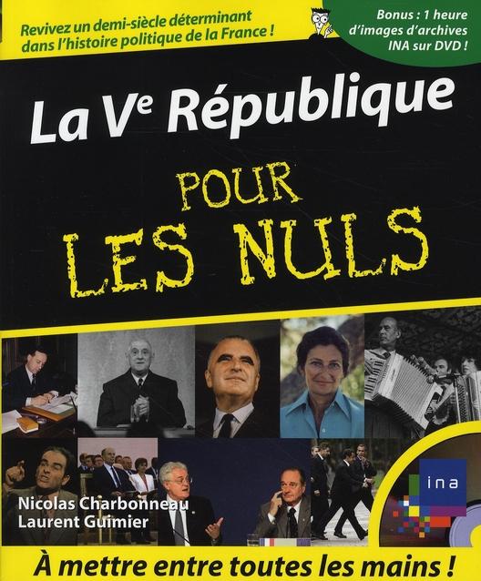 LA VE REPUBLIQUE POUR LES NULS