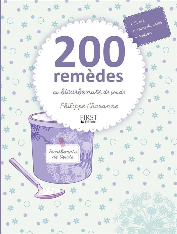200 REMEDES AU BICARBONATE DE SOUDE CHAVANNE PHILIPPE FIRST
