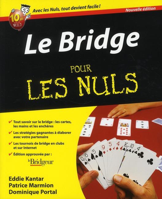 KANTAR EDDIE - LE BRIDGE 2E POUR LES NULS