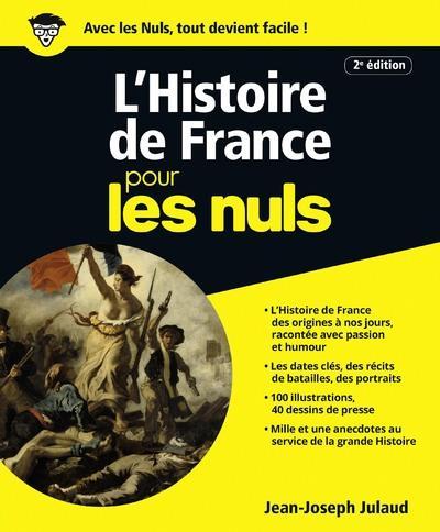 L'HISTOIRE DE FRANCE 2ED POUR LES NULS Julaud Jean-Joseph First Editions
