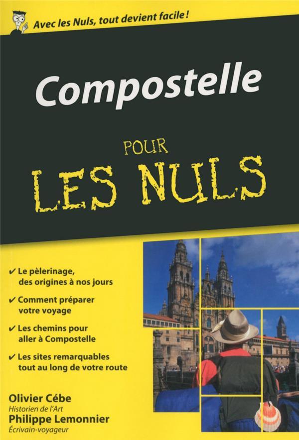 COMPOSTELLE POCHE POUR LES NULS Lemonier Philippe First Editions