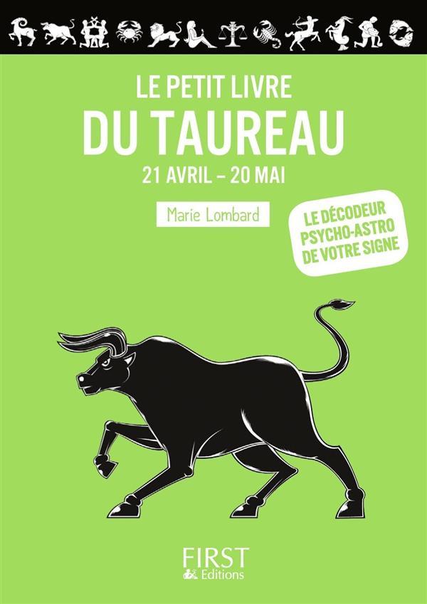 LE PETIT LIVRE DU - TAUREAU Lombard Marie First Editions