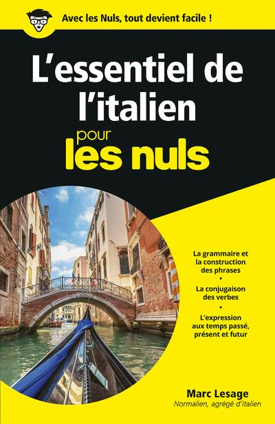 L'ESSENTIEL DE L'ITALIEN POUR LES NULS LESAGE MARC First Editions