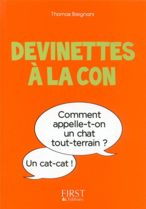 PETIT LIVRE DE - DEVINETTES A LA CON Bisignani Thomas First Editions