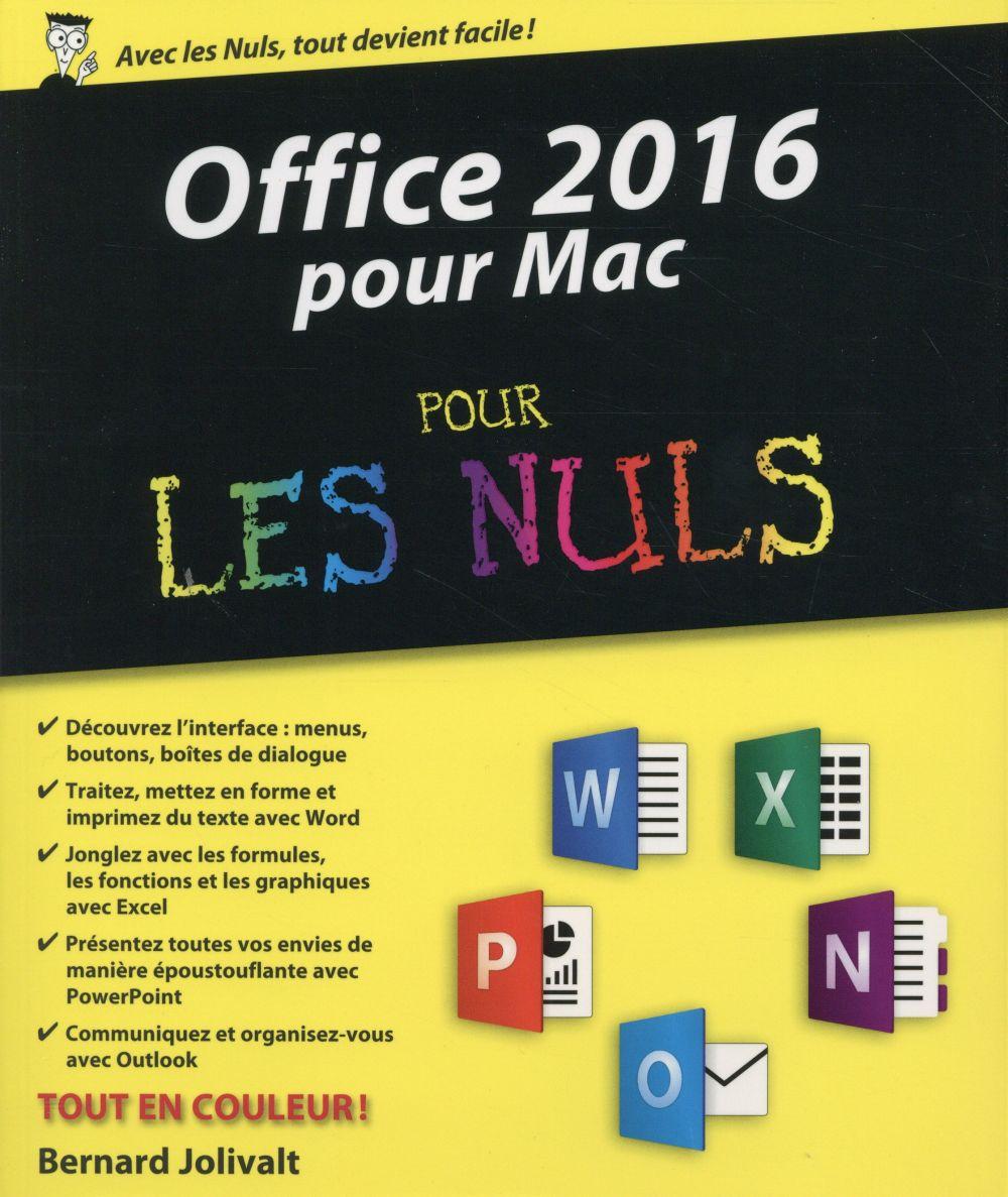 Jolivalt Bernard - Office 2016 pour Mac pour les nuls