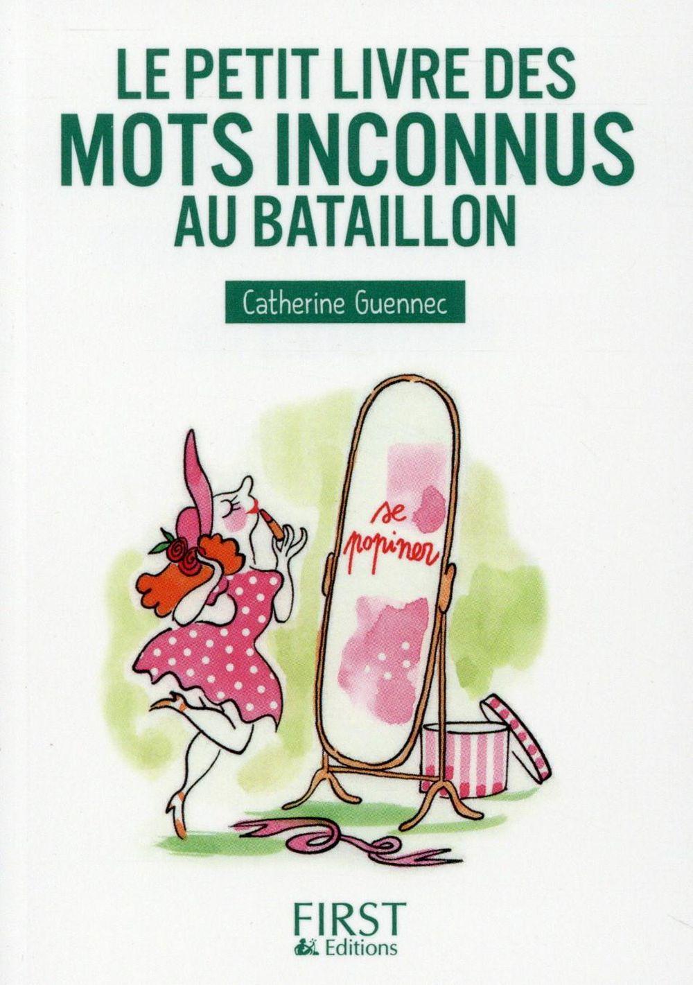 PETIT LIVRE DE - MOTS INCONNUS AU BATAILLON Guennec Catherine First Editions