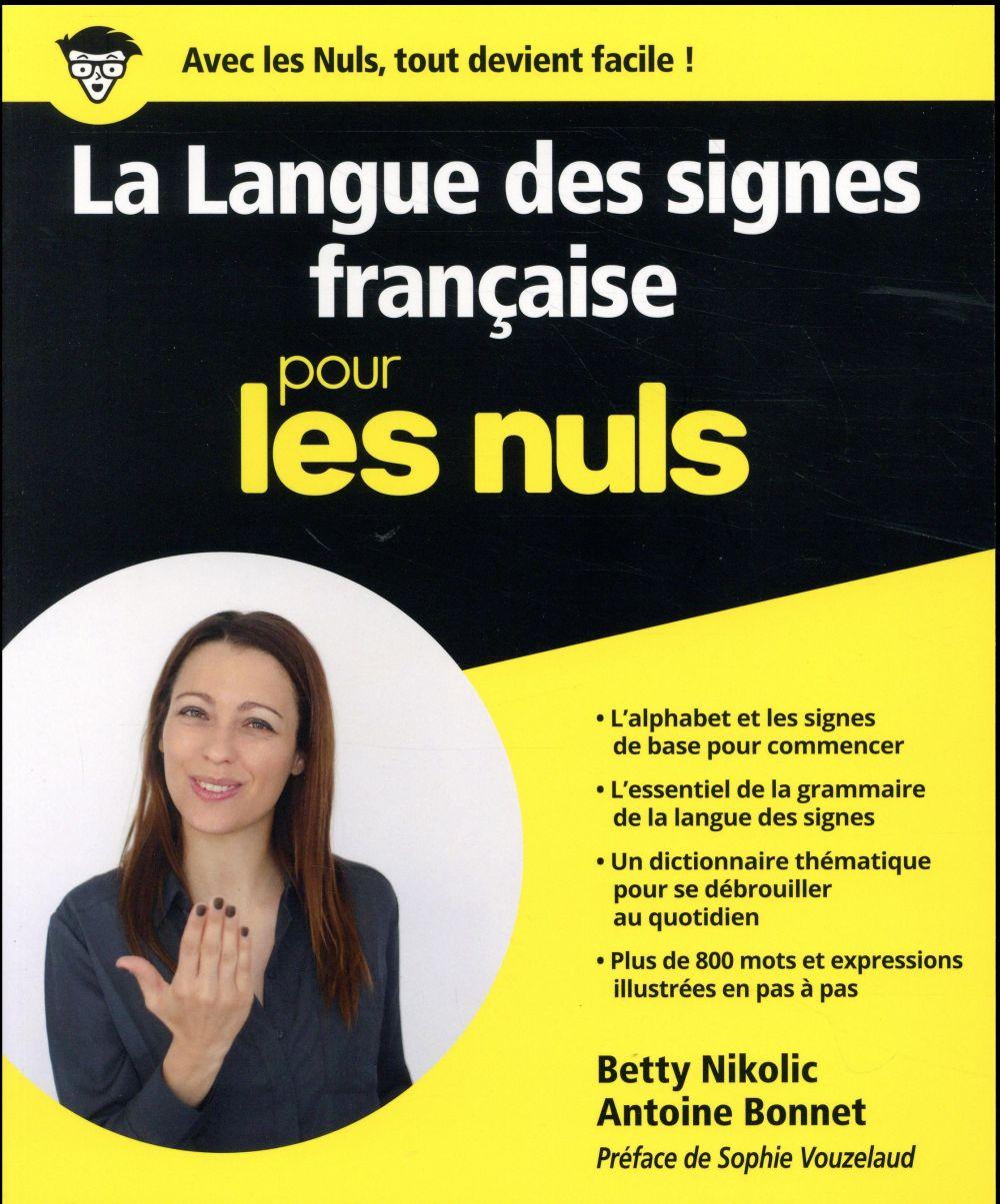LA LANGUE DES SIGNES FRANCAISE POUR LES NULS