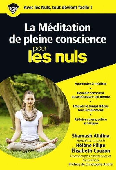 LA MEDITATION DE PLEINE CONSCIENCE POCHE POUR LES NULS Alidina Shamash First Editions