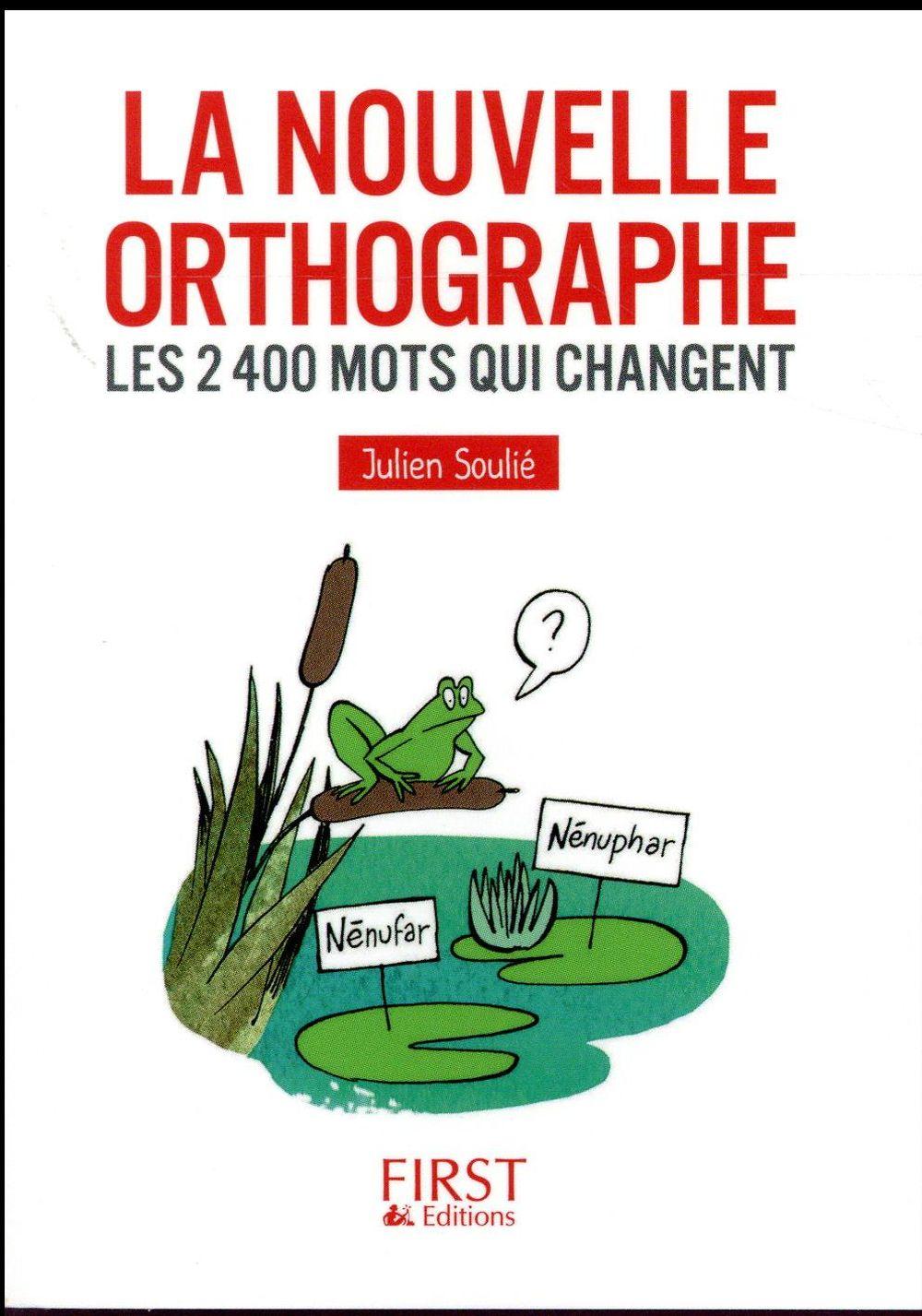 LA NOUVELLE ORTHOGRAPHE     LES 2400 MOTS QUI CHANGENT