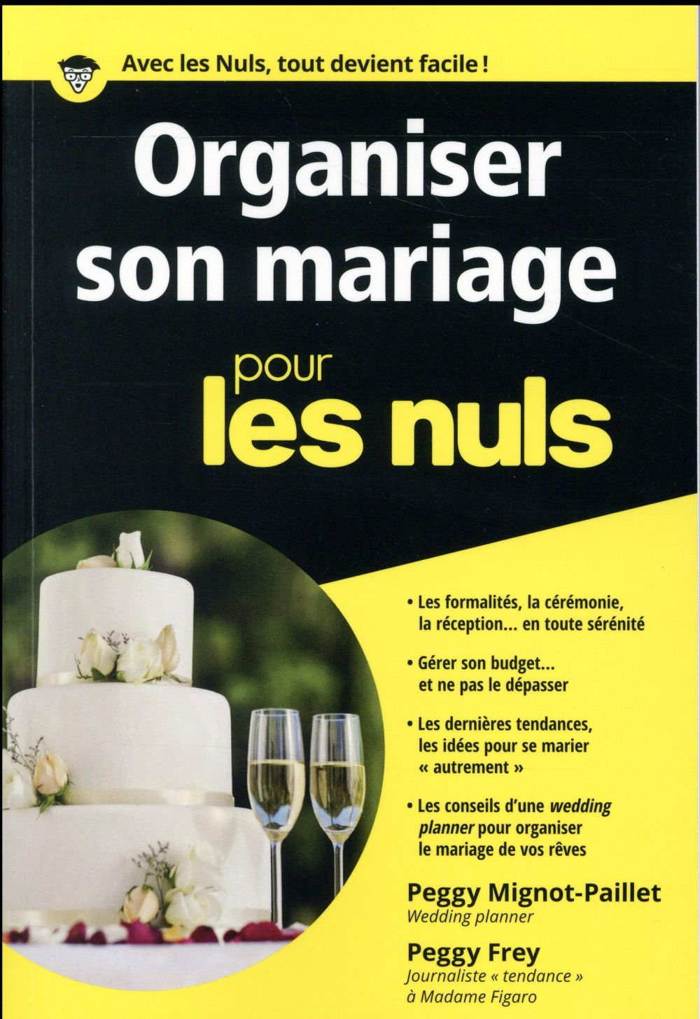ORGANISER SON MARIAGE POCHE POUR LES NULS Frey Peggy First Editions