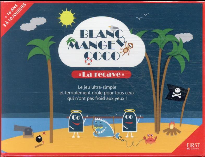 BLANC, MANGER, COCO COLLECTIF First Editions