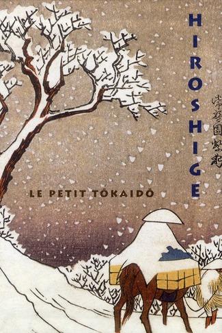 LE PETIT TOKAIDO DE HIROSHIGE DELAY NELLY HAZAN