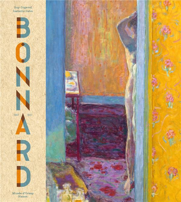 PIERRE BONNARD  -  PEINDRE L'ARCADIE (EDITION 2019) COGEVAL GUY HAZAN