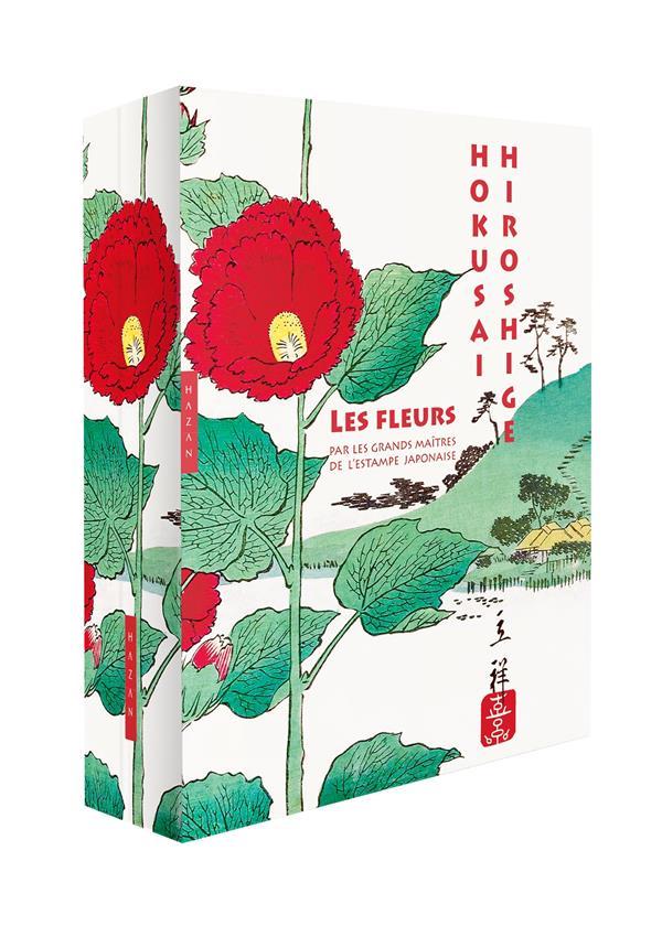 LES FLEURS PAR LES GRANDS MAITRES DE L'ESTAMPE JAPONAISE