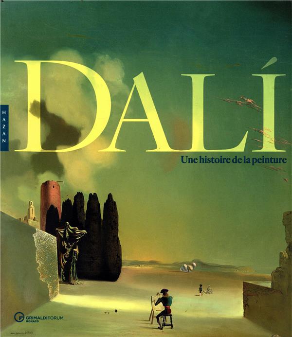 XXX - DALI, UNE HISTOIRE DE LA PEINTURE