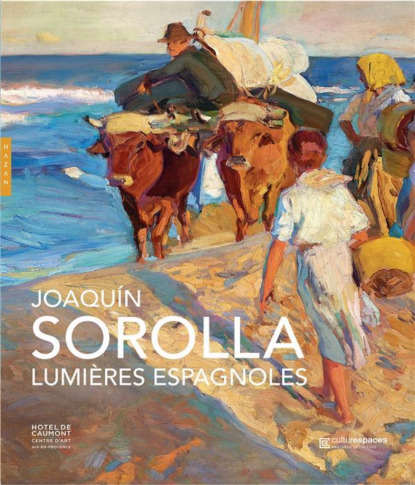 JOAQUIN SOROLLA, LUMIERES ESPAGNOLES