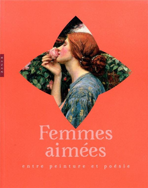FEMMES AIMEES : ENTRE PEINTURE ET POESIE XXX HAZAN