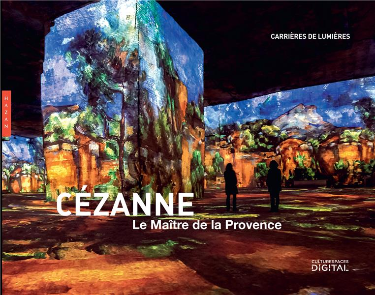 CEZANNE, LE MAITRE DE LA PROVENCE   HAZAN