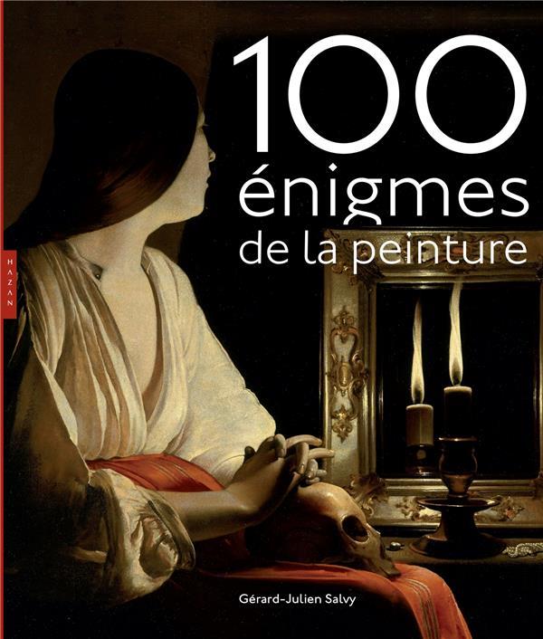 100 ENIGMES DE LA PEINTURE