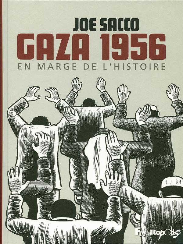 GAZA 1956  -  EN MARGE DE L'HISTOIRE