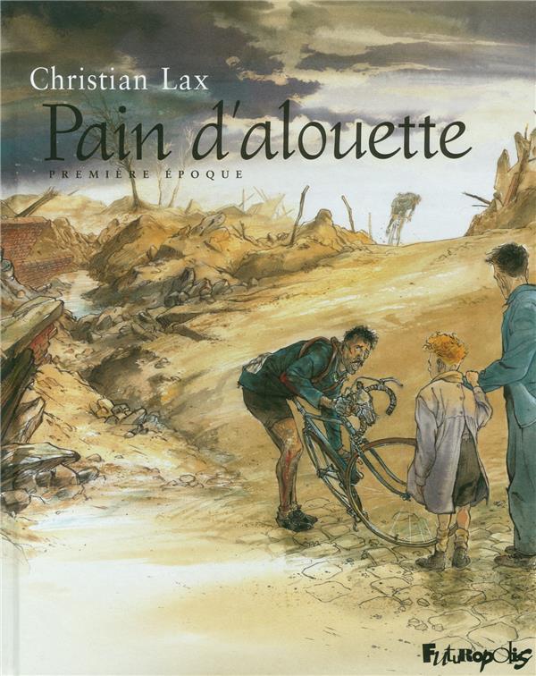 PAIN D'ALOUETTE T.1 LAX, CHRISTIAN GALLISOL
