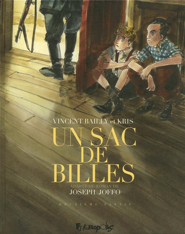 UN SAC DE BILLES (TOME 2-DEUXI BAILLY/KRIS FUTUROPOLIS