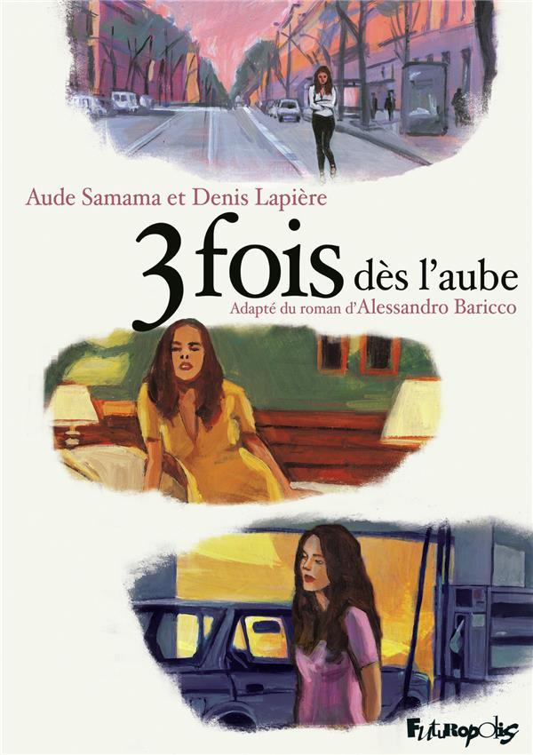 3 FOIS DES L'AUBE LAPIERE/SAMAMA GALLISOL
