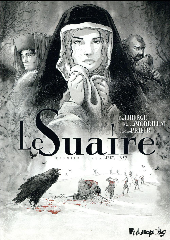 LE SUAIRE (TOME 1-LIREY, 1357) LIBERGE/MORDILLAT FUTUROPOLIS