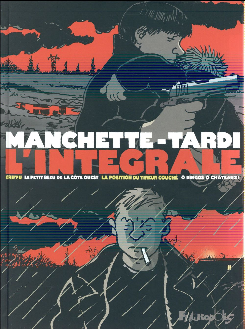 L-INTEGRALE - LE PETIT BLEU DE TARDI/MANCHETTE FUTUROPOLIS