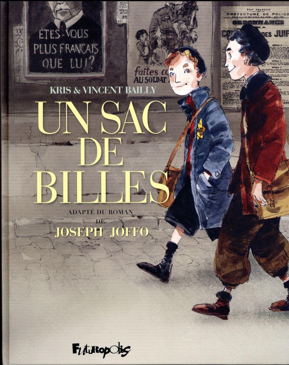 UN SAC DE BILLES - L'INTEGRALE BAILLY/KRIS Futuropolis