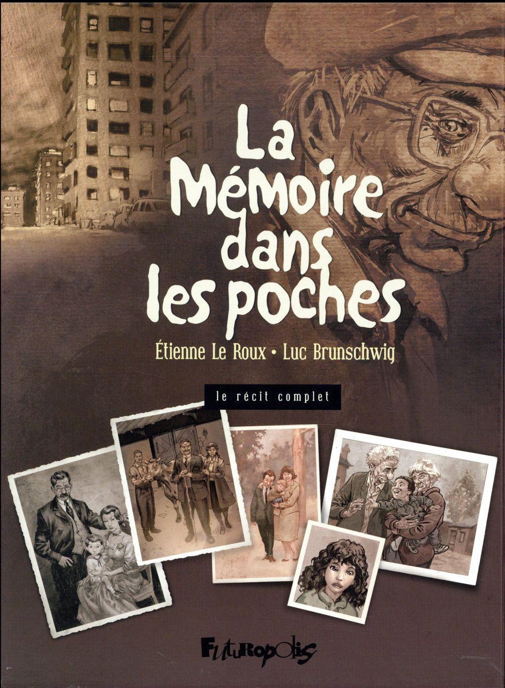 La mémoire dans les poches La mémoire dans les poches, Vol. 1 La mémoire dans les poches, Vol. 3 La mémoire dans les poches, Vol. 2 Brunschwig Luc Futuropolis