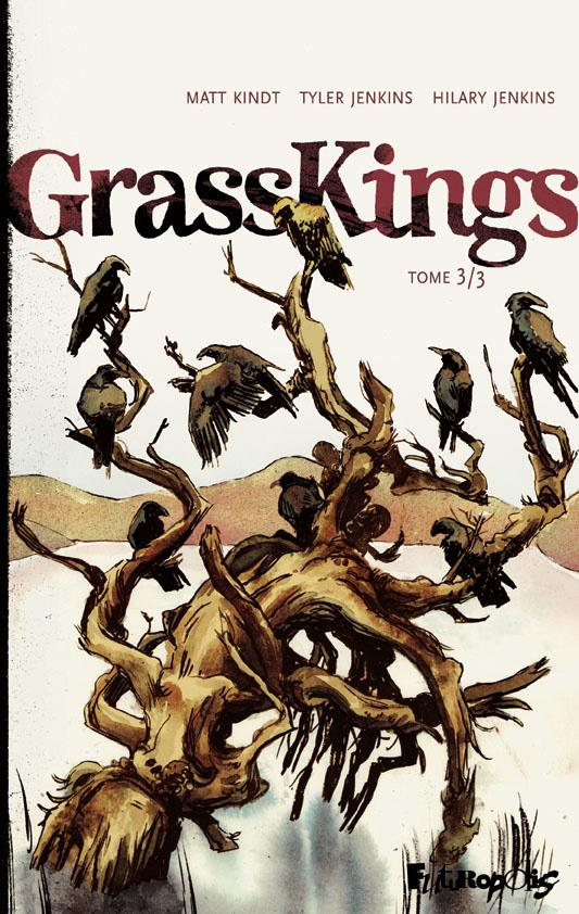 GRASS KINGS (TOME 3)
