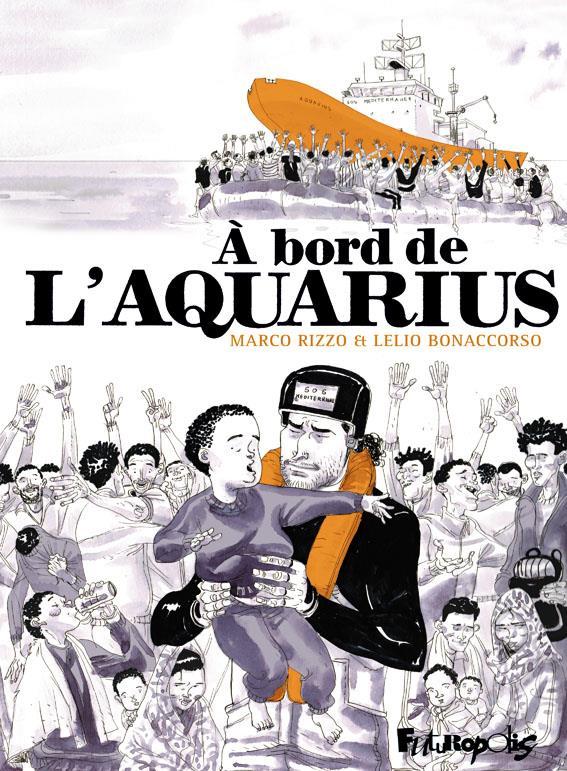 A BORD DE L'AQUARIUS RIZZO/BONACCORSO GALLISOL